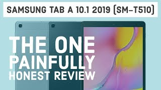 Samsung Galaxy Tab A 10.1 2019 (SM-T510) brutally honest review - see before buying!