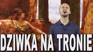 Dziwka na tronie - Teodora. Historia Bez Cenzury