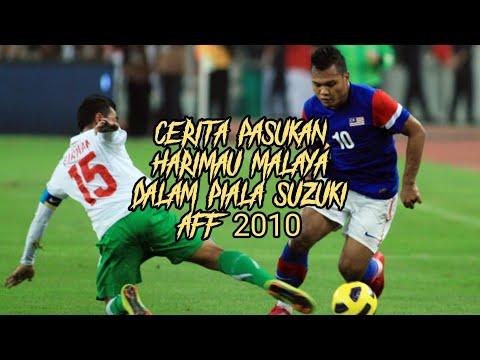 Cerita Pasukan Harimau Malaya Dalam Piala Suzuki AFF 2010.