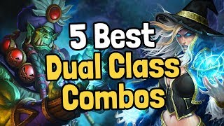 The 5 Best Dual Class Arena Card Combos - Hearthstone