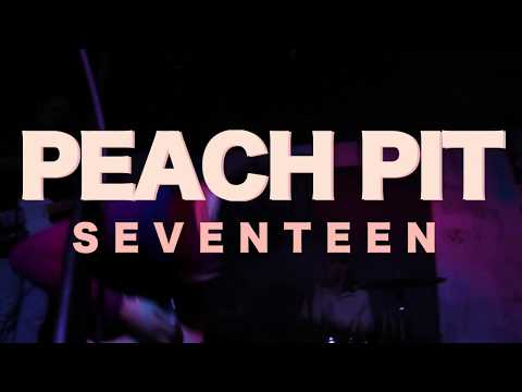 Peach Pit - Seventeen (Live from The BOG)
