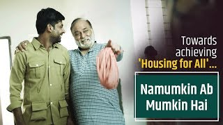 #NamumkinAbMumkinHai: Enhancing Ease of Living, Empowering 130 crore Indians