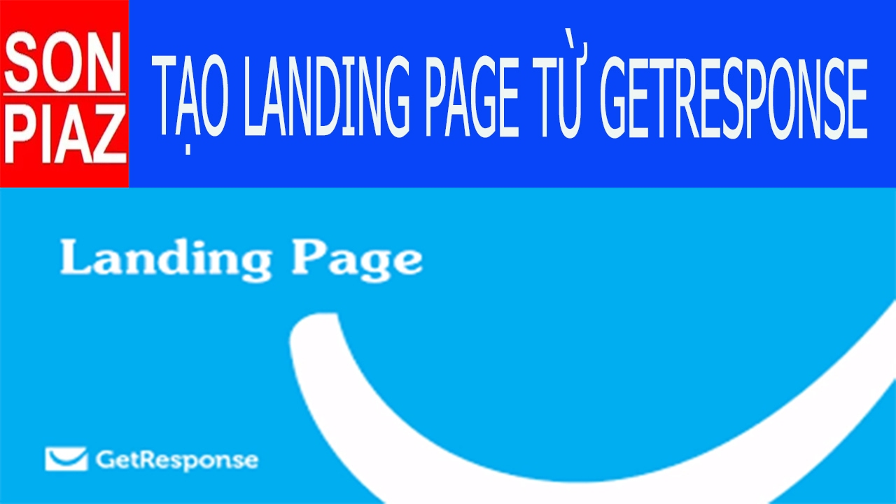 #19 Cách tạo trang Landing Page từ Getresponse dễ dàng và đơn giản nhất để làm Marketing