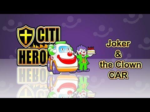 """Citi Heroes EP07 """"Joker & The Clown Car"""""""