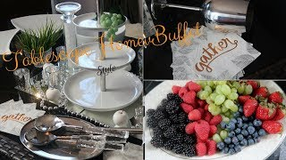 HOW TO Create  Elegant Tablescape Buffet | Classic White