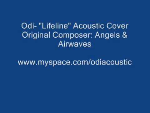 "(Angels And Airwaves) Odi- ""Lifeline"" Acoustic Cover"