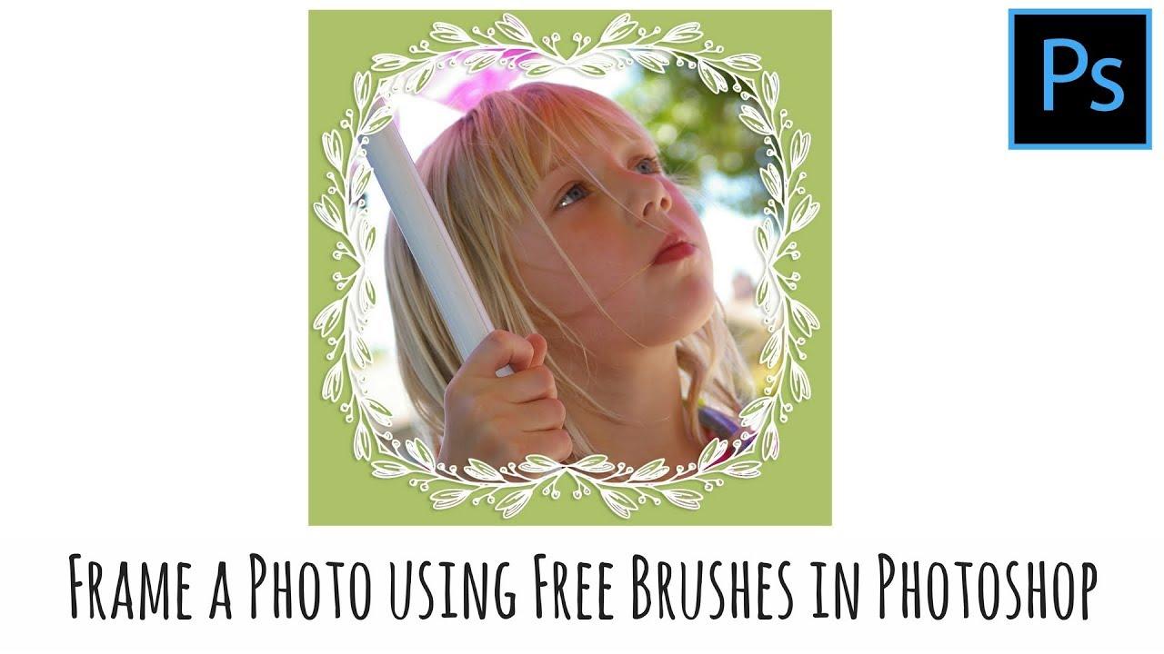 Photoshop - Frame Photos using Free Border Brushes - YouTube