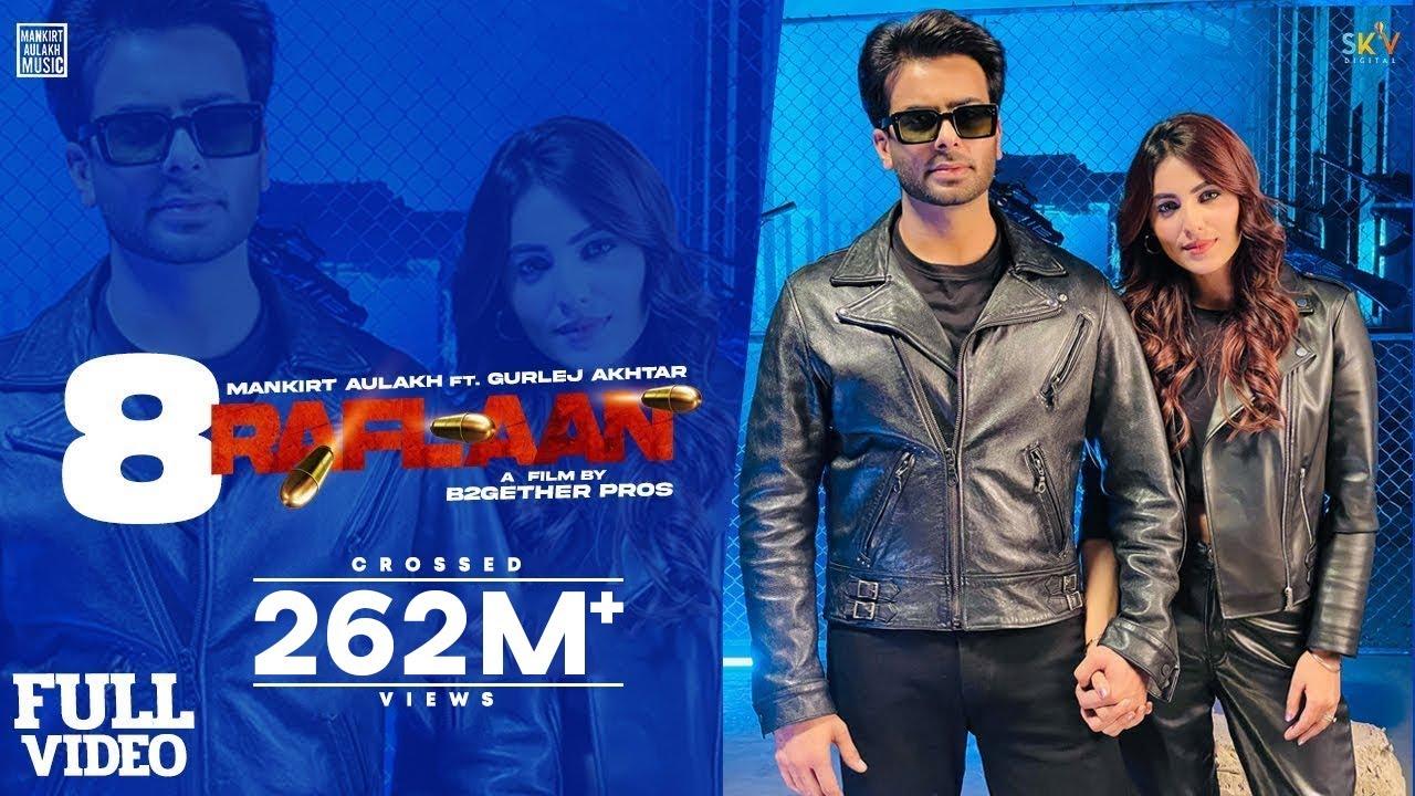 Download 8 Raflaan : Mankirt Aulakh Ft Gurlej Akhtar Ginni Kapoor Shree Brar Avvy Sra   New Punjabi Song 2021