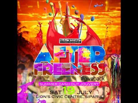 AFTER FREENESS (Dash Out Jouvert) 70% SOCA Mixtape. Sat 19th July SIPARIA