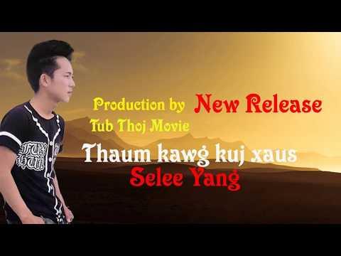 Thaum Kawg Kuj Xaus - Nkauj Tawm Tshiab 2019 thumbnail