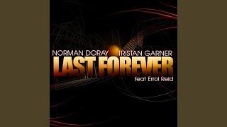 Last Forever (Original Extended Mix) (feat. Errol Reid)