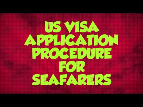 US Visa Application Procedure For Seafarers