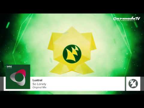 Lustral - So Lonely (Original Mix)