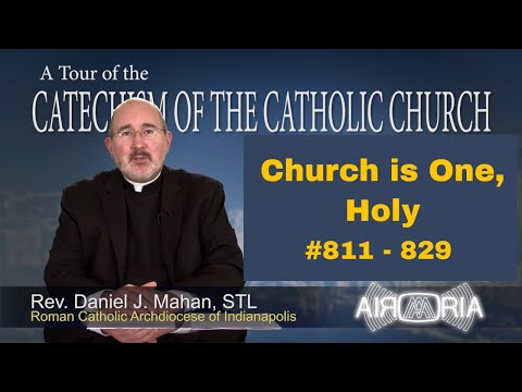 Tour of the Catechism #23 - Church is One, Holy