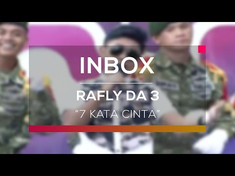 Rafly DA 3 - 7 Kata Cinta (Live On Inbox)