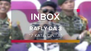 Rafly DA 3 7 Kata Cinta Live on Inbox