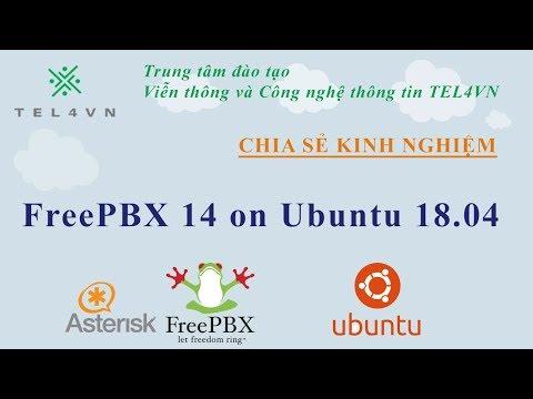 TEL4VN - MT Blogs - Install FreePBX 14 on Ubuntu 18 04
