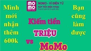 Ví MoMo | Kiếm tiền triệu mỗi ngày, xem video này Bạn sẽ tin