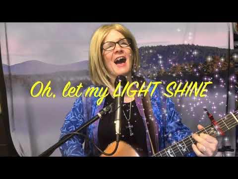 Let My Light Shine (Lyrics/Acoustic)- Julie Kinscheck