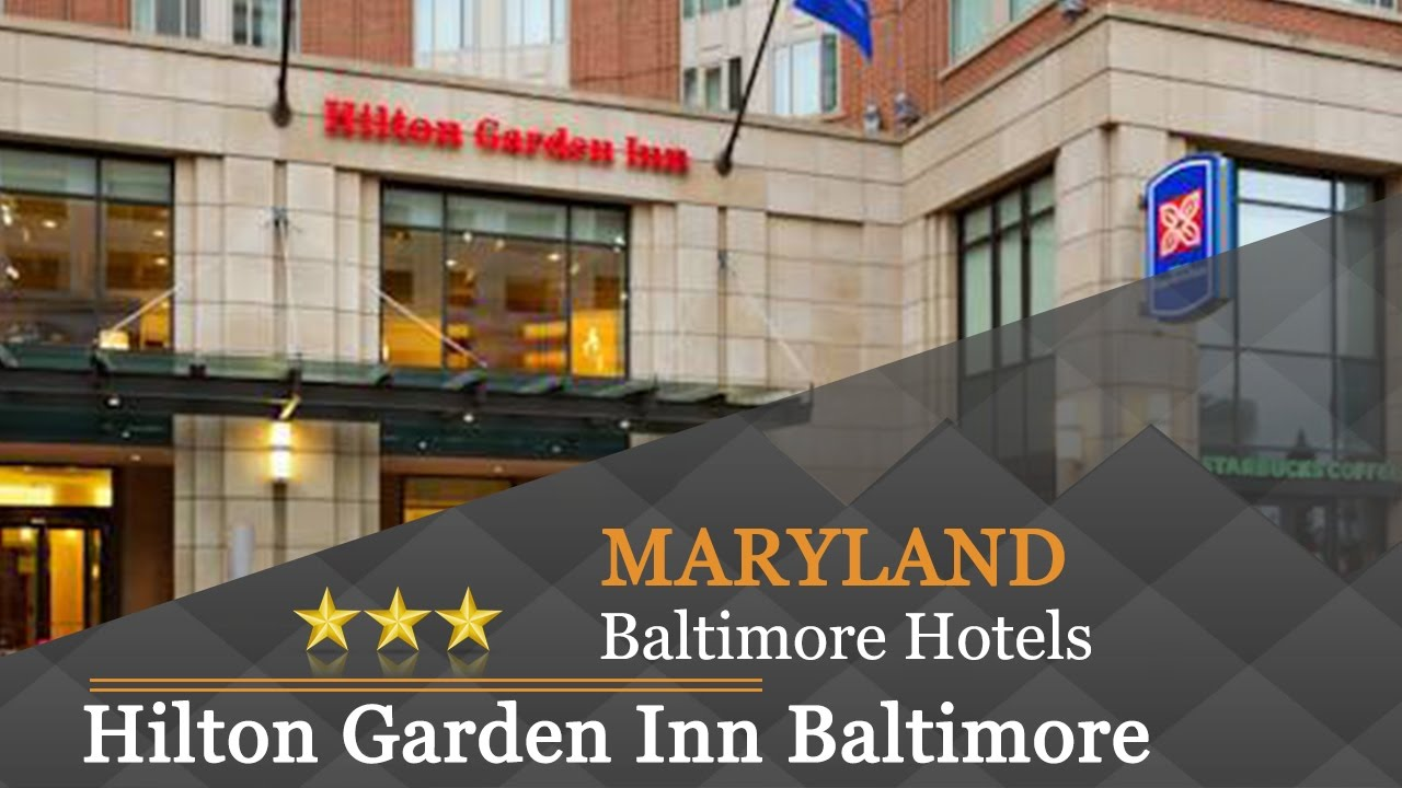 hilton garden inn baltimore inner harbor baltimore hotels maryland youtube