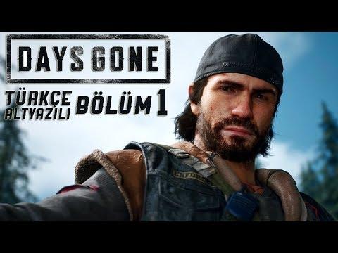 OREGON'A HOŞ GELDİNİZ ! | DAYS GONE TÜRKÇE  BÖLÜM 1
