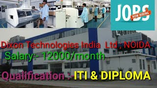 #DIXON#TECHNOLOGIES#INDIA#LTD CAMPUS SELECTION IN GITI ALIGANJ LUCKNOW