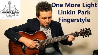 One More Light - Beginners Guitar Lesson - Linkin Park - Fingerstyle - Drue James