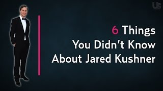 Who Is Jared Kushner? 6 Things to Know About Ivanka Trump's Husband