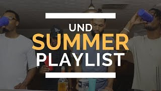 EXTREMELY DRUNK SUMMER PLAYLIST!!!