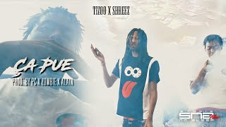 Tizzo x Shreez - Ça Pue (Music Video by @Studio No Sleep - SNS films )