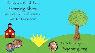 Mental Health and Nutrition With Dr. Leslie Korn