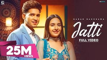 JATTI : Karan Randhawa (Offical Video) Satti Dhillon | New Punjabi Song 2021 | GK Digital | Geet MP3