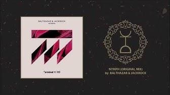 Balthazar & JackRock - Nymph (Original Mix) | Terminal M