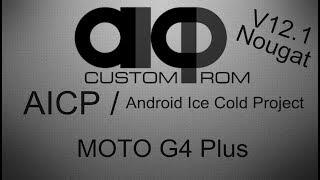 ROM AICP 12.1 Android 7.1.2 MOTO G4 Plus