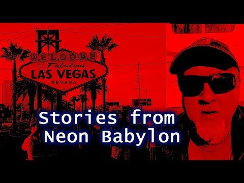 Las Vegas:  Stories From Neon Babylon