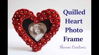 DIY Heart Photo Frame/ How to make Quilled Photo Frame/ Love Photo Frame