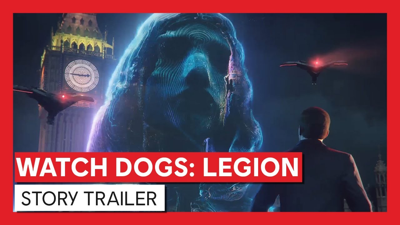WATCH DOGS®: LEGION RELEASES NEW STORY TRAILER AND UNVEILS POST-LAUNCH CONTENT