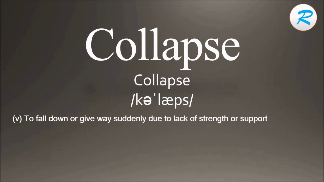 How to pronounce Collapse