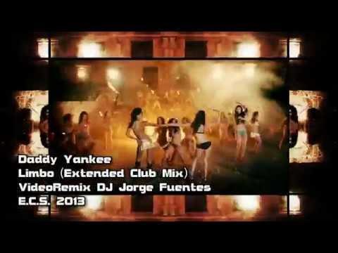 Daddy Yankee Limbo Extended Club Mix VideoRemix DJ Jorge Fuentes YouTube