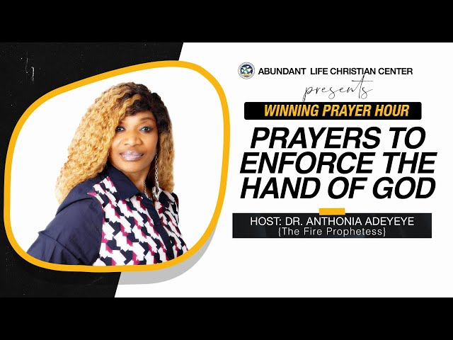 Prayers To Enforce The Hand Of God | Dr. Anthonia Adeyeye | ALCC Winners House