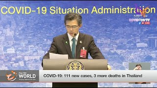 COVID-19: 111 new cases, 3 more deaths in Thailand