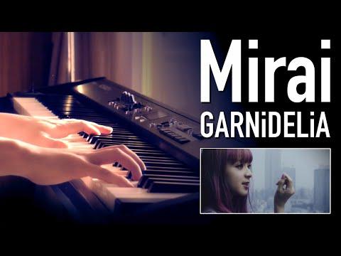 GARNiDELiA - Mirai - SLS Piano Cover