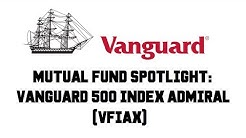 Mutual Fund Spotlight: Vanguard 500 Index Admiral (VFIAX) - Review