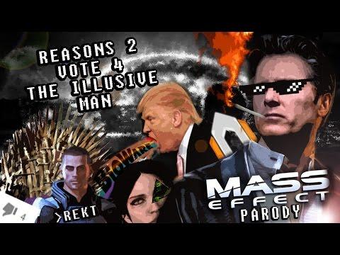 Reasons 2 Vote 4 The Illusive Man || Mass Effect Parody
