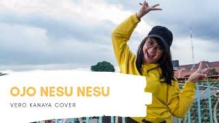 Ojo Nesu Nesu - Vero Kanaya Cover