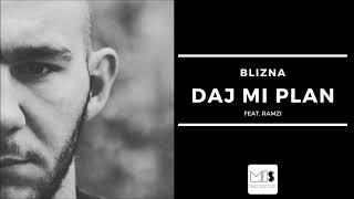 Blizna - Daj mi plan feat. Ramzi | SERUM EP 2019 |