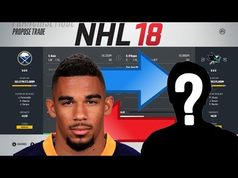 NHL 18 - EVANDER KANE TO SAN JOSE TRADE SIMULATION
