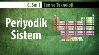 Maddenin Yapısı ve Özellikleri - Periyodik Sistem