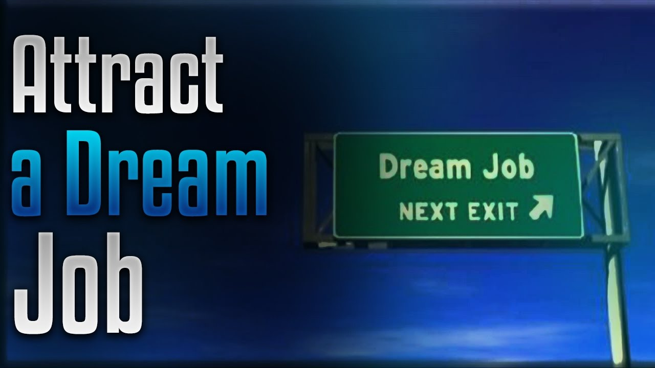 attract your dream job help achieved that dream career attract your dream job help achieved that dream career simply hypnotic