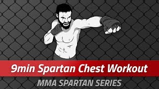 9 Minute MMA Spartan Chest Workout [MMA Spartan Series EP01]